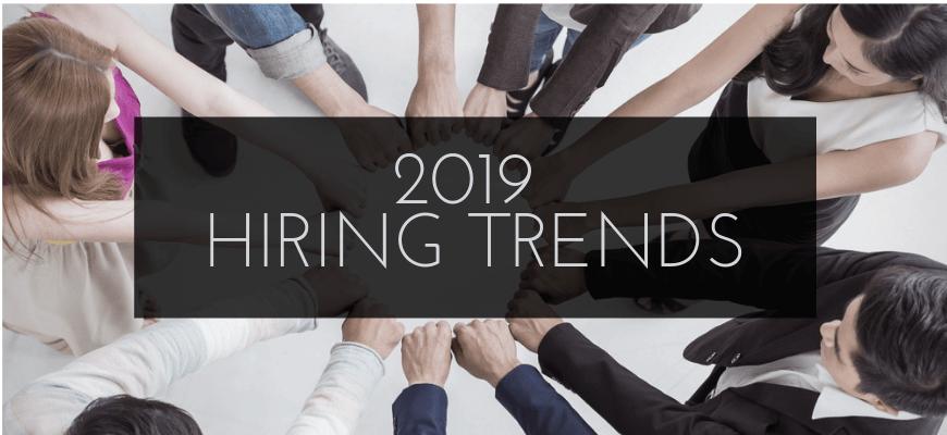 2019 Hiring Trends