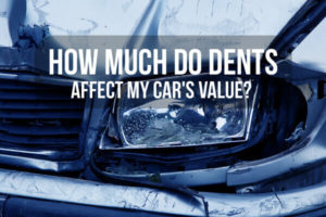 Dents Really Hurt Your Car