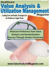 Healthcare Value Analysis and Utilization Magazine