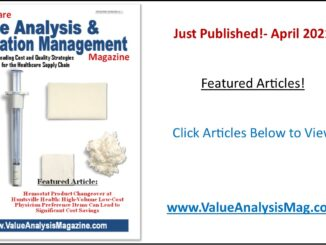 Healthcare Value Analysis & Utilization Management Magazine