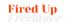 Fired Up Freelance