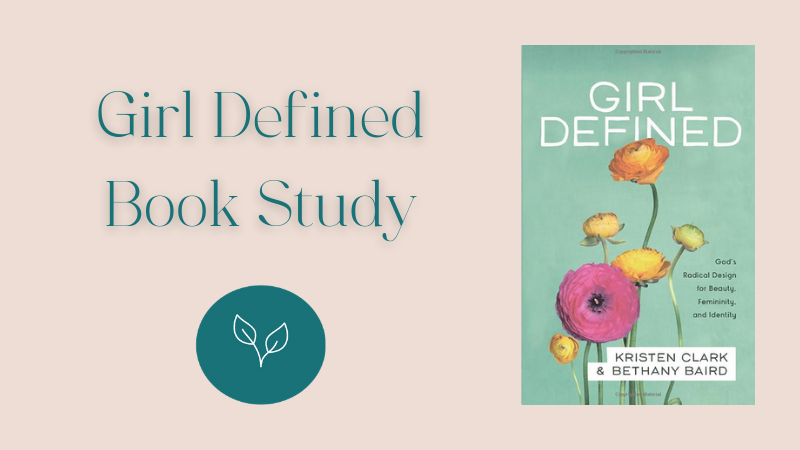 Girl Defined Book Study