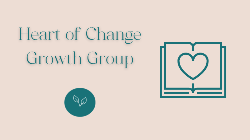 Heart of Change Growth Group at Central Baptist Church Brantford