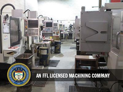 FFL Licensed Machine Shop