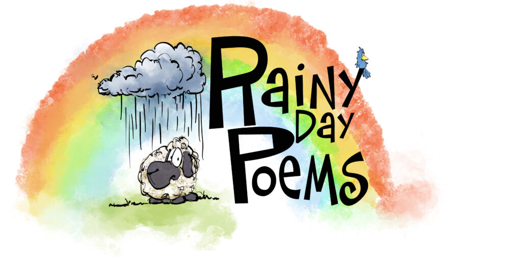 Rainy Day Poems with a rainbow, and Wilford and Blue