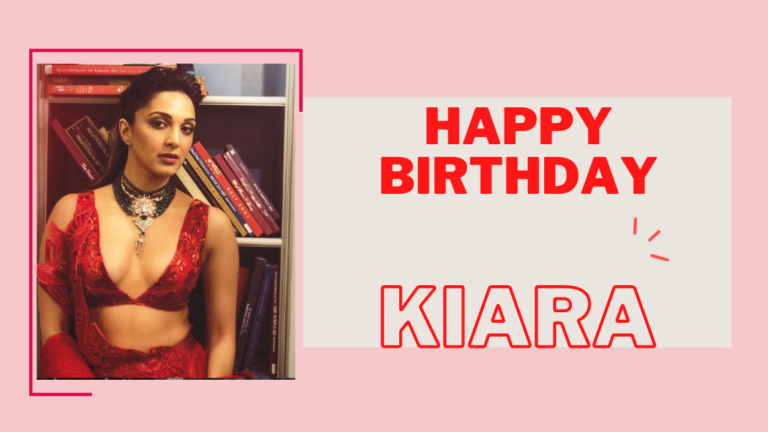 Kiara Advani Birthday