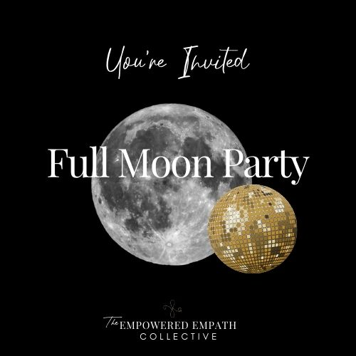 Empath Full Moon Party