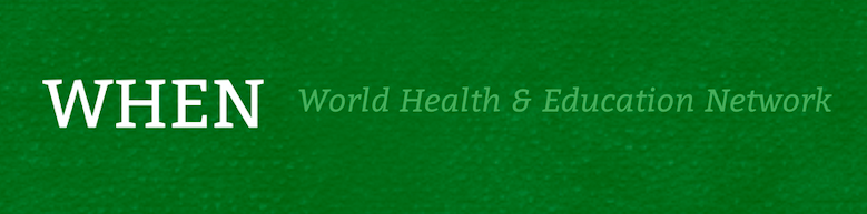 World Health and Education Network (WHEN)