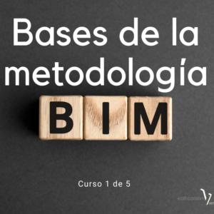 Bases de la metodologia BIM