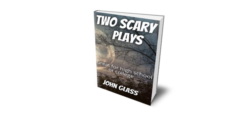 Two Scary Plays