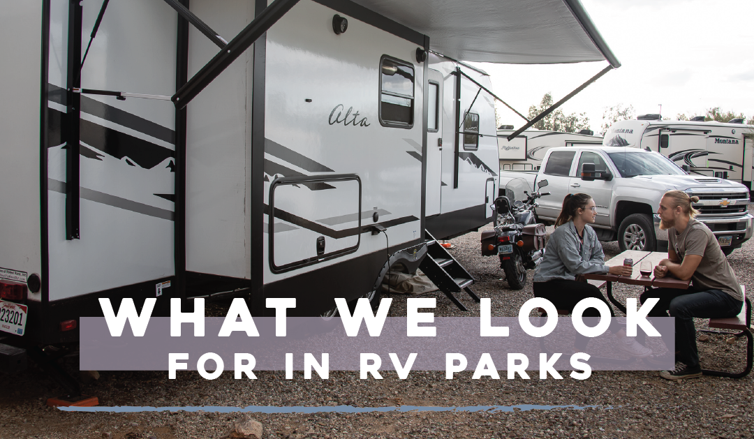 What We Look for in RV Parks