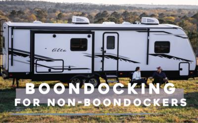 Boondocking for Non-boondockers