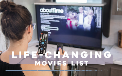 Life-Changing Movies List