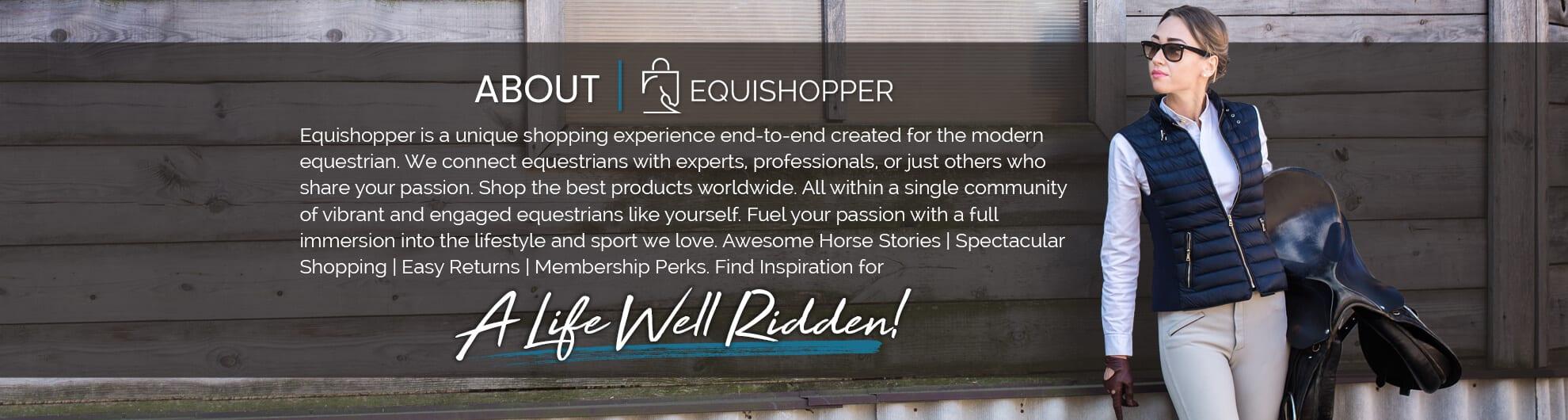 equishopper, a life well ridden