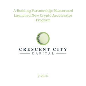 A Budding Partnership: Mastercard Launched New Crypto Accelerator Program