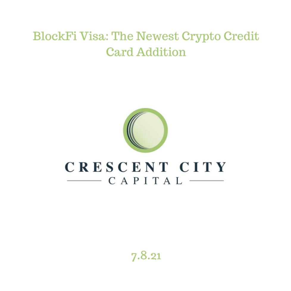 BlockFi Visa: The Newest Crypto Credit Card Addition