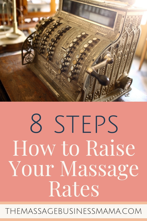 How to raise your massage rates.