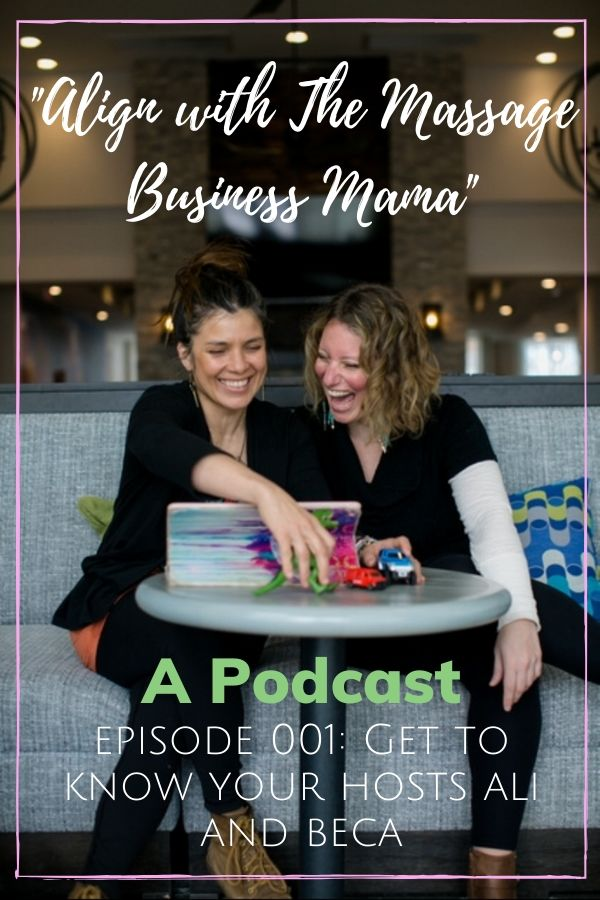 """Align with The Massage Business Mama"" brings you their intro episode."