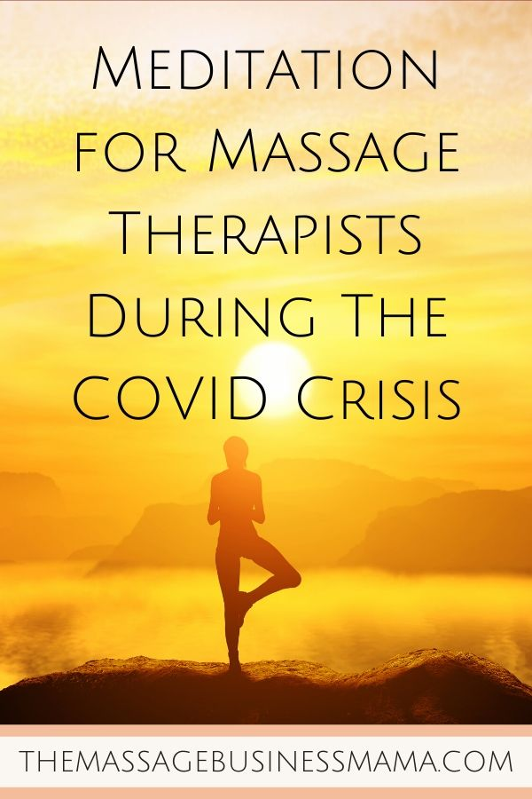 COVID Meditation for Massage Therapists