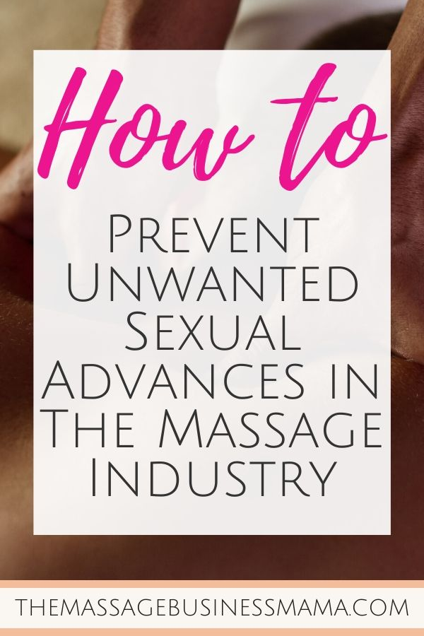 Unwanted Sexual Advances in the Massage Industry