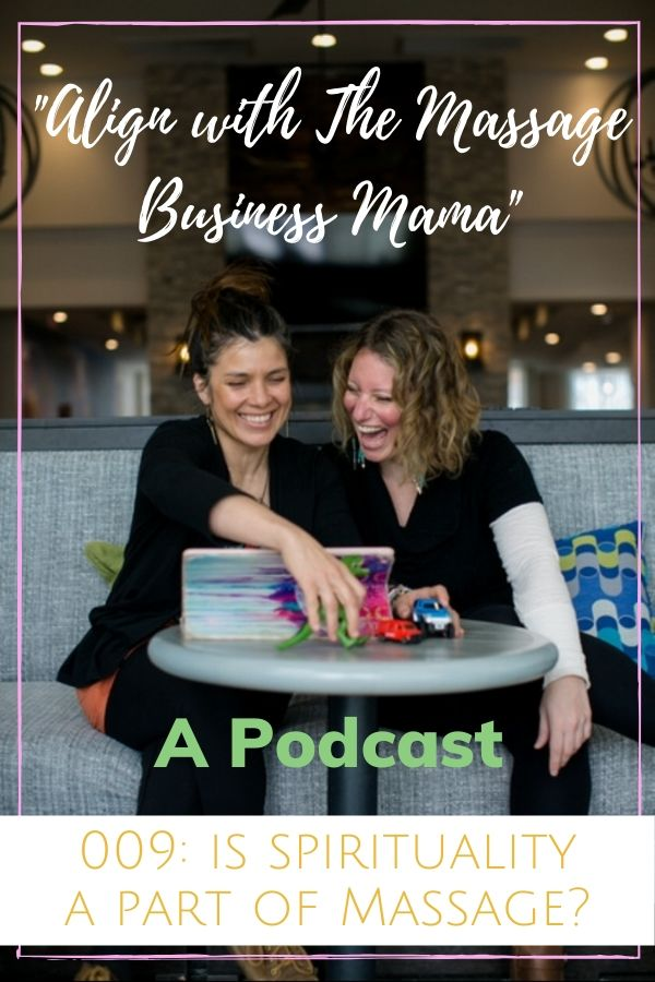 Spirituality, Energy Work, and Massage a Podcast Episode