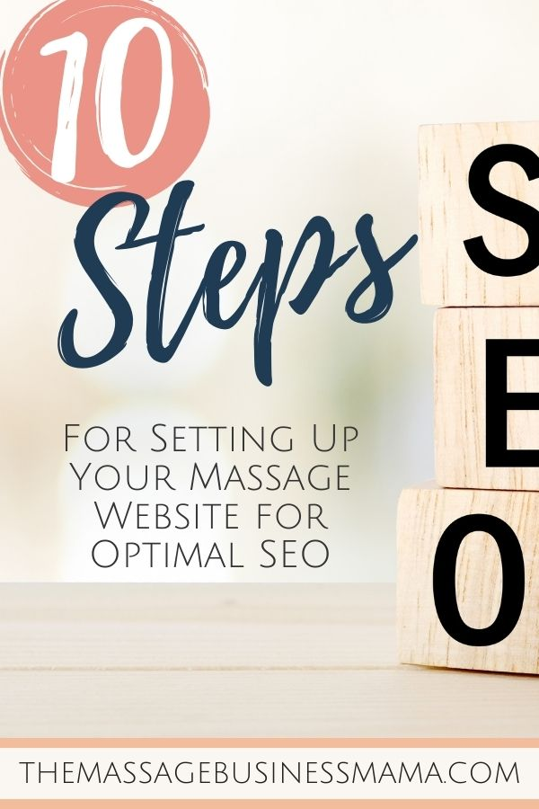 10 Steps for Setting Up SEO for Your Massage Business