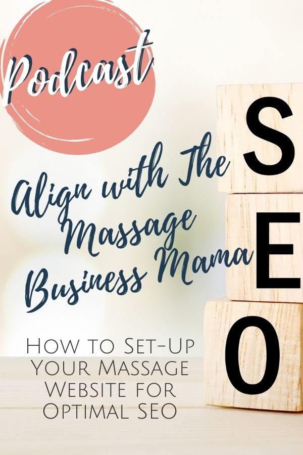Podcast Episode 014: How to Set-Up Your Massage Website for Optimal SEO