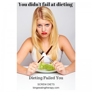 You didn't fail at dieting