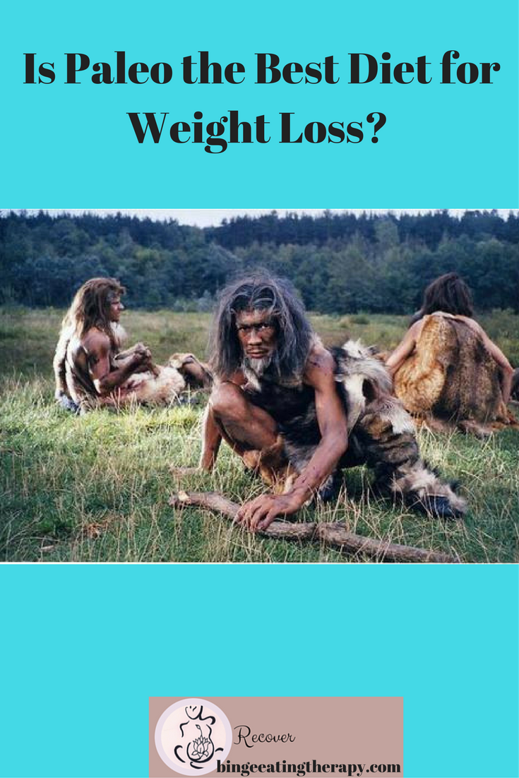 Is Paleo The Best Diet For Weight Loss?