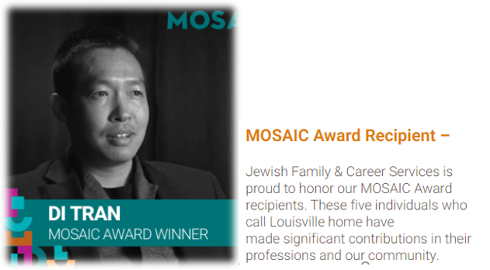 Jewish Family & Career Services – MOSAIC Award Recipient – Di Tran – Founder of Louisville Institute of Technology – Focus in Community Serving – 05-20-2021