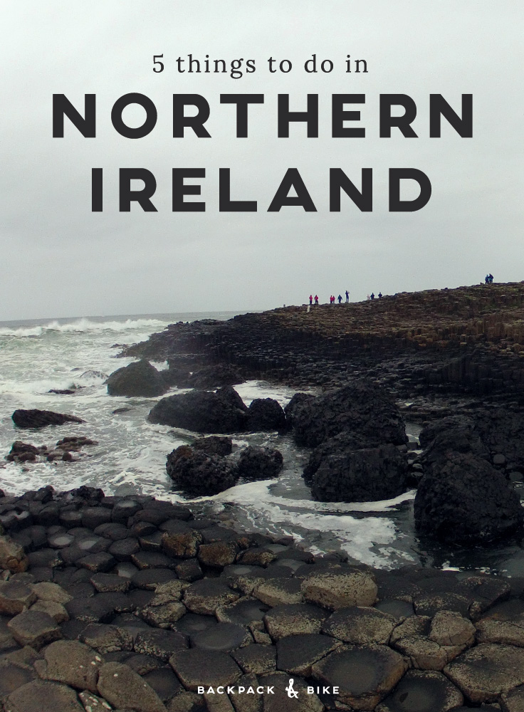 Backpack & Bike | 5 Things to do in Northern Ireland