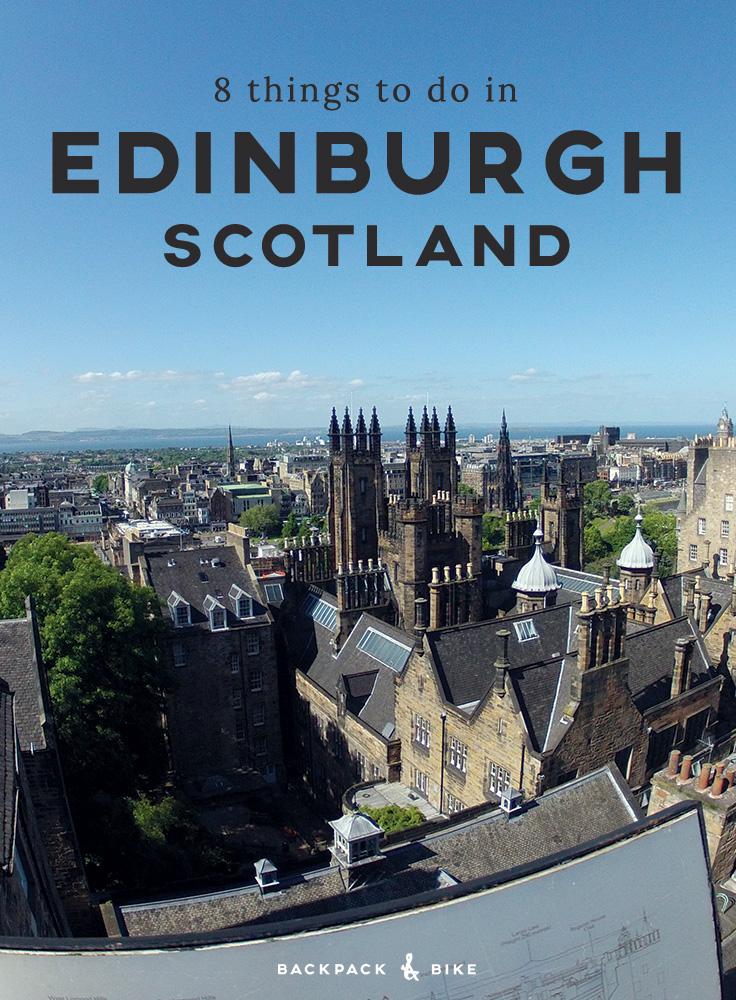 Backpack & Bike   8 Things to do in Edinburgh