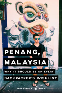 Planning your South East Asia backpacking trip? A must-visit is Penang, Malaysia! We have tips, tricks, and a whole list of street foods you have to try!