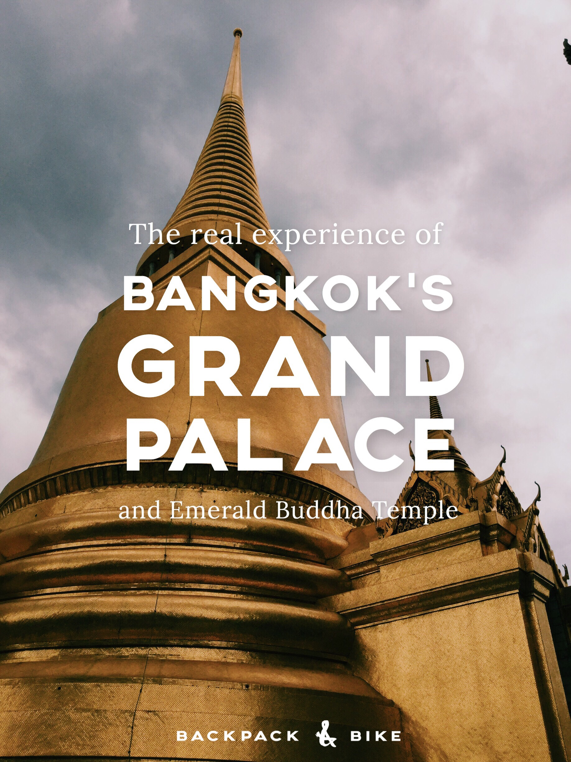 The real experience of Bangkok's Grand Palace and Emerald Buddha Temple