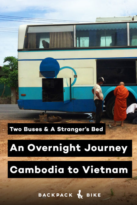 Cheapest way to cross the Vietnam boarder on land? This is the story of an overnight bus Sihanoukville, Cambodia to Ho Chi Minh City, Vietnam.