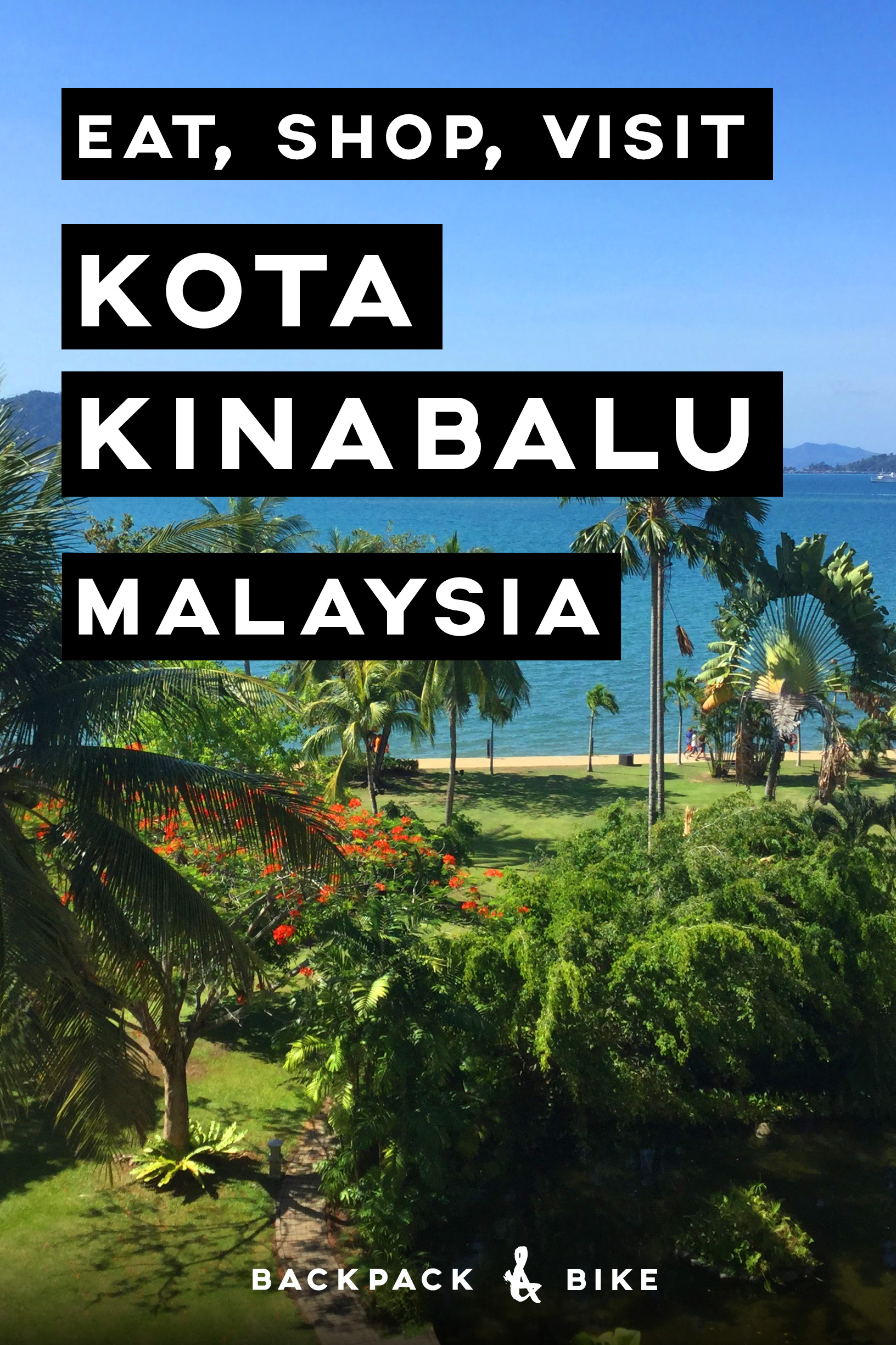 Kota Kinabalu Malaysia | Eat, Shop Visit | What is there even to do in KK? Lots! Mostly eating...