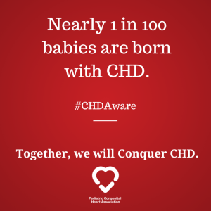 Nearly 1 in 100 babies are born with CHD.