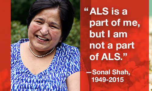 Sonal Shah's ALS Story