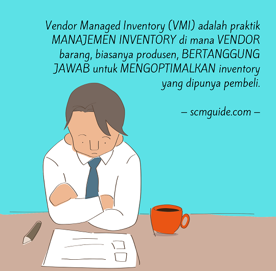 Vendor Managed Inventory (VMI): Definisi, Cara, Keuntungan, dan Risiko