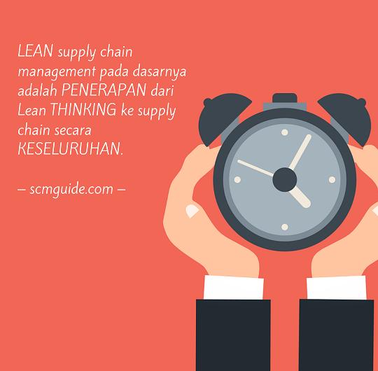 Apa itu Lean Supply Chain Management & 7 Langkah Membangunnya