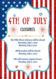 July 3rd & 5th Closing
