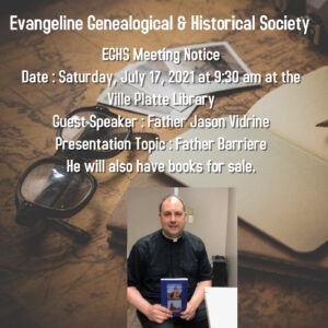 Evangeline Genealogical and Historical Society Meeting July 17th @ Ville Plate Main Library