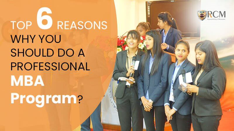 Top6Reasons Why You Should Do a Professional MBA Program?