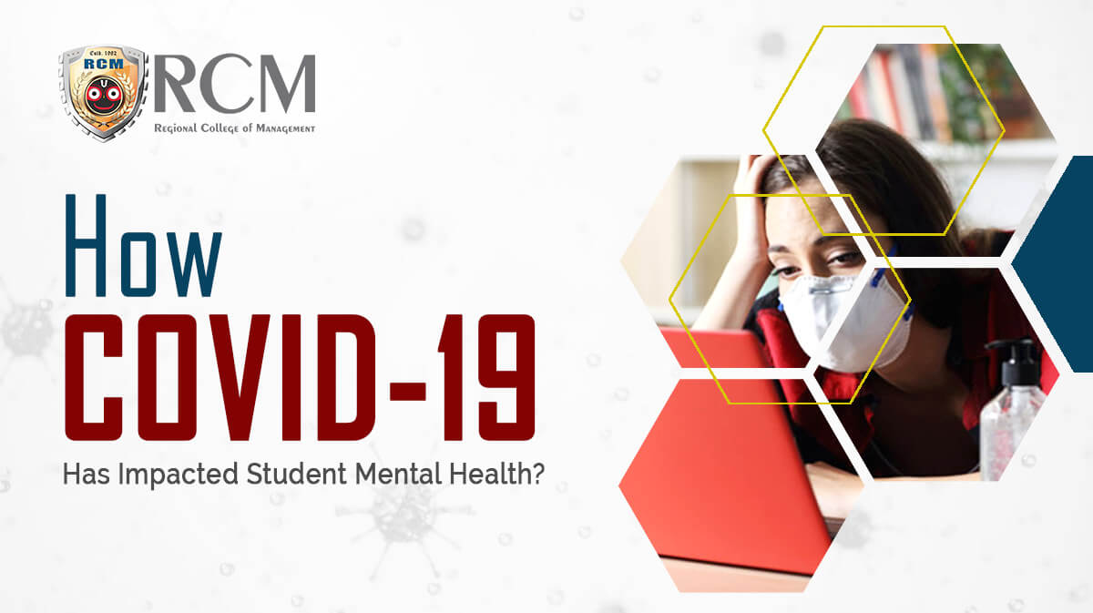 How COVID-19 Has Impacted Student Mental Health?