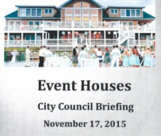 City Council Briefing – Event Houses