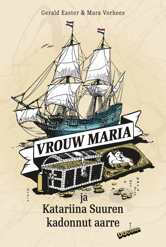 Vrouw Maria and the Lost Treasure of Catherine the Great