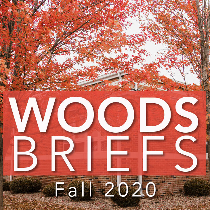 Woods Briefs Fall 2020