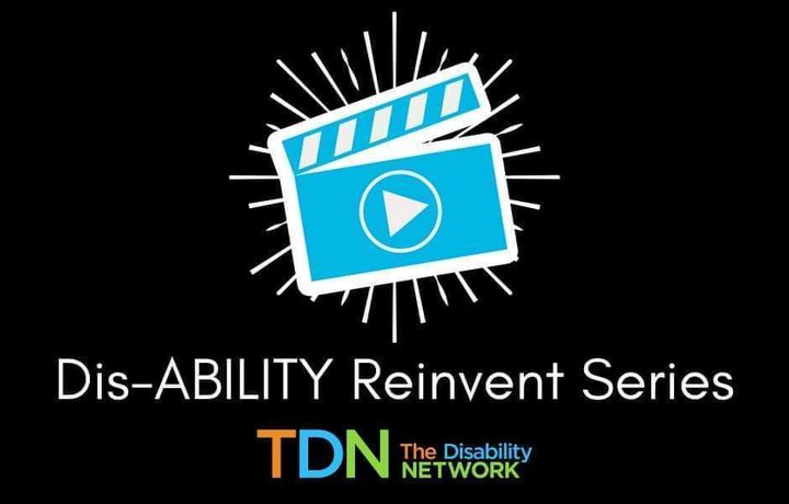 Black background with a blue movie icon. The words: Disability Reinvent Series is below the icon.