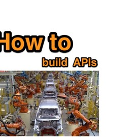 How to build APIs efficiently?