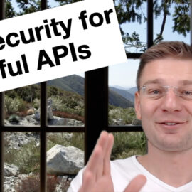 API Security Best Practices – How to protect your RESTful APIs